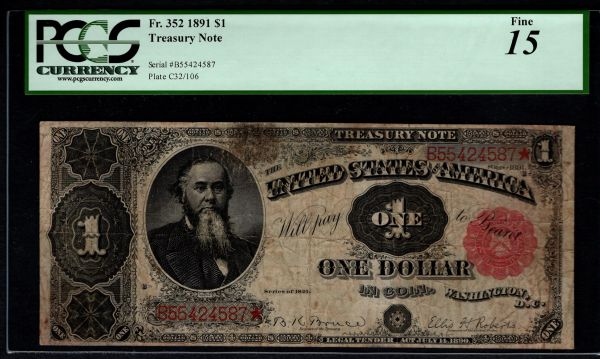 1891 $1 Treasury Stanton Note PCGS 15 Fr.352 Item #80301366