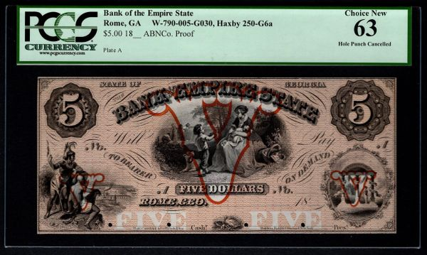 1800's $5 Bank of the Empire State Rome GA Georgia ABNCo. Proof Note PCGS 63 Item #80842543