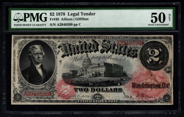 1878 $2 Legal Tender Note PMG 50 NET Fr.48 United States Note Item #5012921-018