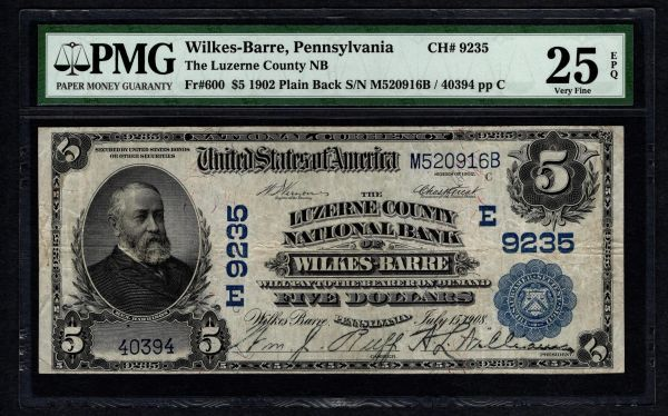 1902 $5 Luzerne County National Bank of Wilkes-Barre PA Pennsylvania PMG 25 EPQ Fr.600 Charter CH#9235 Item #5012811-011