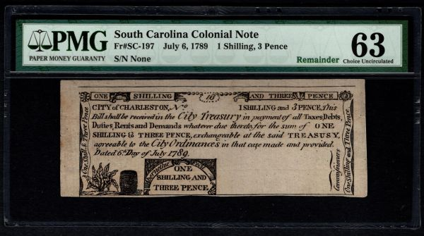 1789 Charleston South Carolina Colonial Note PMG 63 SC-197 One Shilling, Three Pence Item #8058814-009