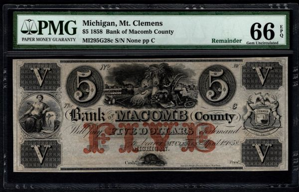 1858 $5 Bank of Macomb County Mt. Clemens Michigan PMG 66 EPQ with Train Scene Item #8036366-013