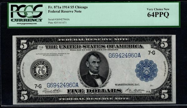 1914 $5 Chicago FRN PCGS 64 PPQ Fr.871a Item #80254155