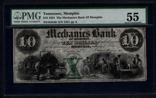 1854 $10 Mechanics Bank of Memphis Tennessee PMG 55 Item #1044516-003
