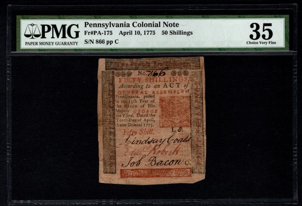 1775 Pennsylvania Colonial Note PMG 35 PA-175 50s Fifty Shillings Item #5004783-003