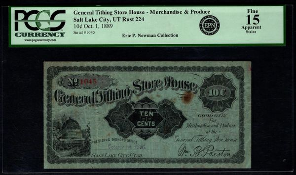 1889 Ten Cents 10c General Tithing Store House Salt Lake City Utah PCGS 15 APPARENT Item #80593457