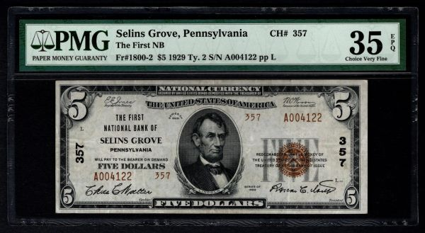1929 $5 First National Bank of Selins Grove PA Pennsylvania PMG 35 EPQ Fr.1800-2 Charter CH#357 Item #1819011-015