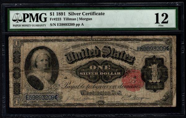 1891 $1 Silver Certificate Martha Note PMG 12 Fr.223 Item #5012834-017