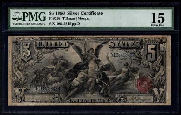 1896 $5 Silver Certificate Educational Note PMG 15 Fr.268 Item #5009984-011
