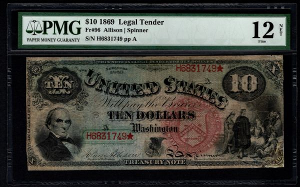 1869 $10 Legal Tender Rainbow Note PMG 12 NET Fr.96 Item #1855463-006