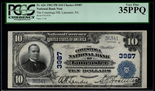 1902 $10 Conestoga National Bank Lancaster PA Pennsylvania PCGS 35 PPQ Fr.626 Charter CH#3987 Item #80033081