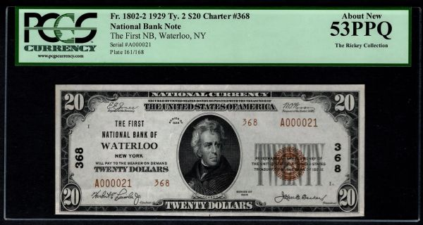 1929 $20 First National Bank of Waterloo New York NY PCGS 53 PPQ Fr.1802-2 Charter CH#368 2-Digit Serial # Item #80614491