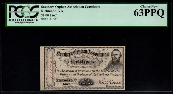 1867 $1 Southern Orphan Association Certificate Richmond Virginia PCGS 63 PPQ Item #59112192