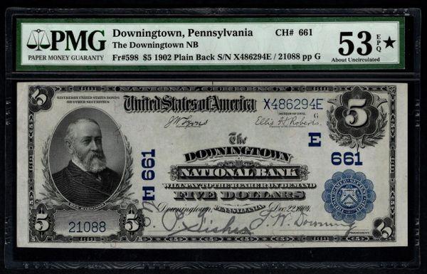1902 $5 Downingtown National Bank of Pennsylvania PA PMG 53 EPQ Fr.598 Charter CH#661 Item #1806198-018