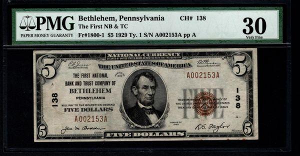 1929 $5 First National Bank & Trust Co. Bethlehem Pennsylvania PA PMG 30 Fr.1800-1 Charter CH#138 Item #1721850-016