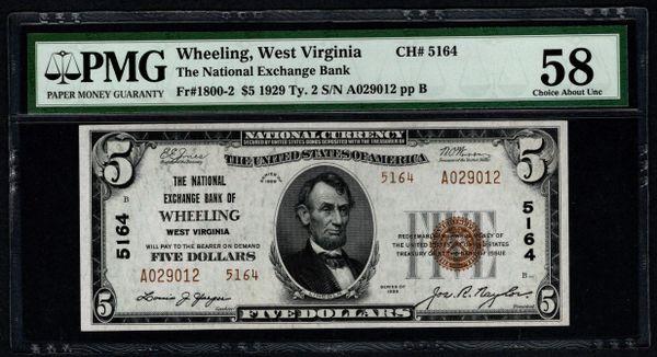 1929 $5 National Exchange Bank of Wheeling WV West Virgina PMG 58 Fr.1800-2 Charter CH#5164 Item #1745579-044