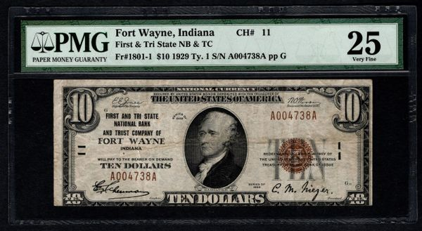 1929 $10 First & Tri State Fort Wayne IN Indiana PMG 35 Charter CH#11 Fr.1801-1 Item #1722912-017