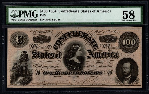 1864 $100 T-65 Confederate Currency PMG 58 Civil War Item #5013342-003