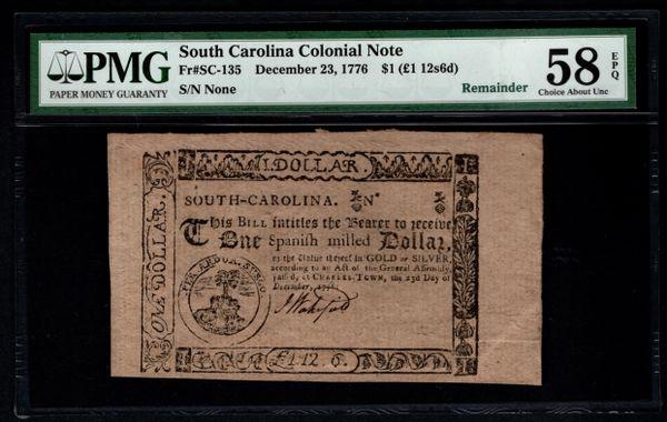 1776 $1 South Carolina Colonial Note PMG 58 EPQ Fr.SC-135 Item #8064262-010