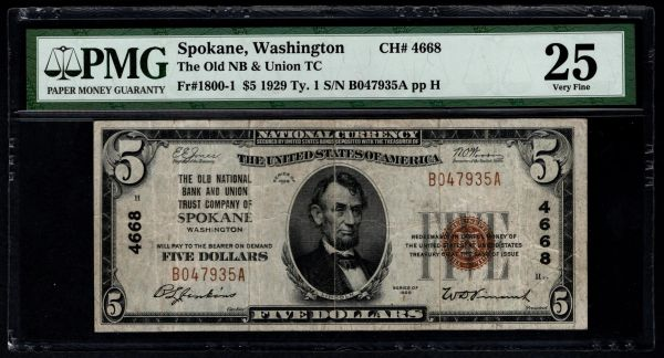1929 $5 The Old National Bank & Union Trust Co. of Spokane Washington PMG 25 Fr.1800-1 Charter CH#4668 Item #1804046-018