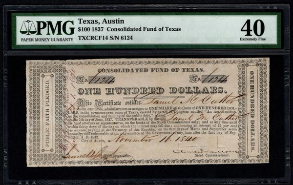 1837 $100 Consolidated Fund of Texas PMG 40 Austin TX 10% Note Item #5013291-003