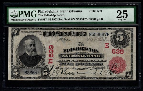 1902 $5 The Philadelphia National Bank Pennsylvania PA Red Seal PMG 25 Fr.587 Charter CH#539 Item #5013235-002
