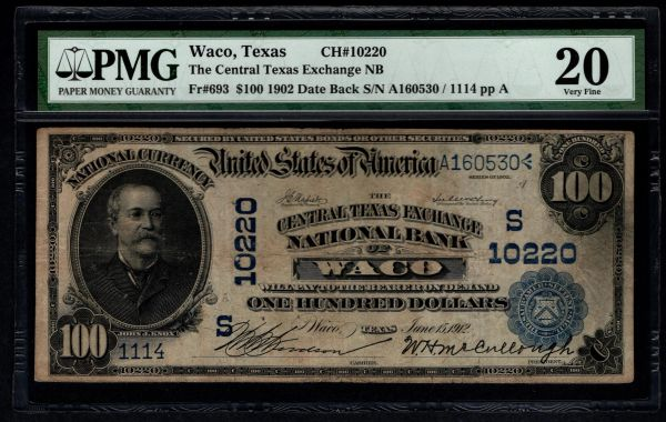 1902 $100 The Central Texas Exchange National Bank of Waco TX PMG 20 Fr.693 Charter CH#10220 Item #2509183-010