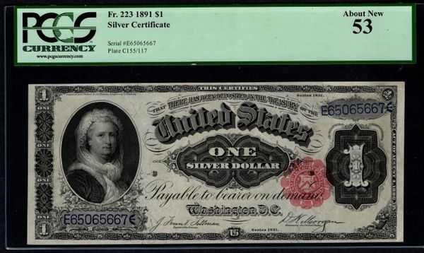 1891 $1 Silver Certificate Martha Note PCGS 53 Fr.223 Item #80607937
