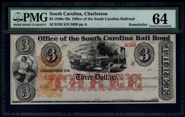 1840's-1870's $3 Office of the South Carolina Rail Road Charleston PMG 64 with Train Scene Item #8029088-005