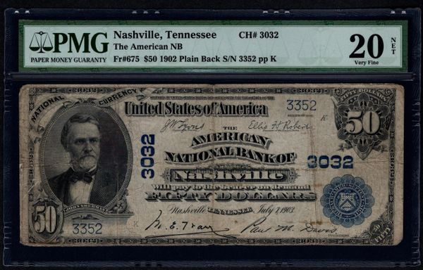 1902 $50 The American National Bank of Nashville Tennessee TN PMG 20 NET Fr.675 Charter CH#3032 Item #5011138-013