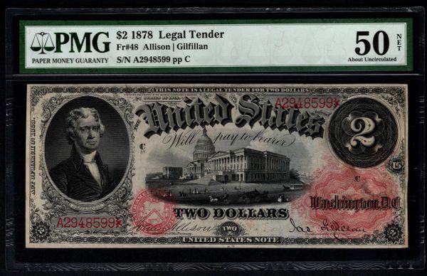 1878 $2 Legal Tender PMG 50 NET Fr.48 United States Note Item #5012921-018