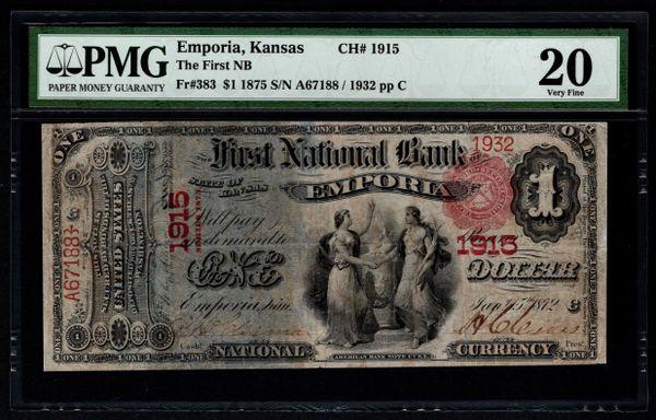 1875 $1 The First National Bank of Emporia Kansas PMG 20 Fr.383 Charter CH#1915 Item #5004922-007