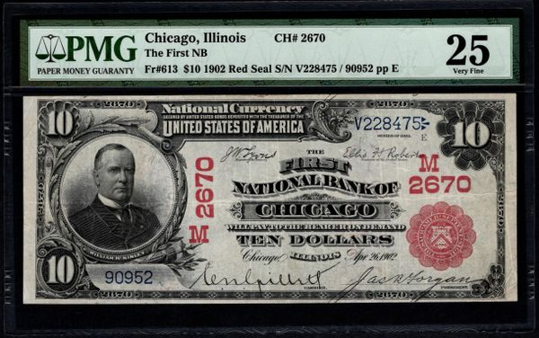 1902 $10 The First National Bank of Chicago Illinois Red Seal PMG 25 Fr.613 Charter CH#2670 Item #5013906-014