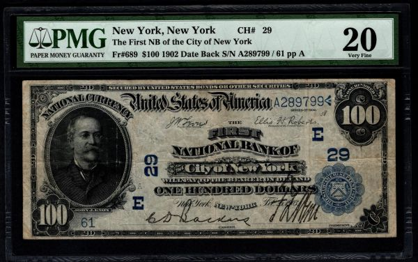 1902 $100 The First National Bank of the City of New York NY PMG 20 Fr.689 Charter CH#29 Item #5004948-004