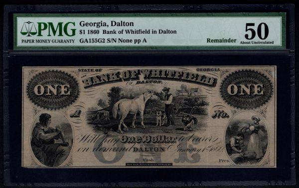 1860 $1 Bank of Whitfield Dalton Georgia PMG 50 Item #8029084-030