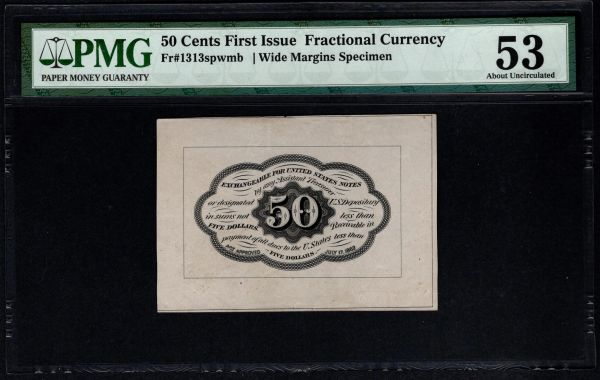 First 1st Issue 50 Cents PMG 53 Fr.1313spwmb Wide Margin Back Specimen Fractional Currency Item #5014220-016
