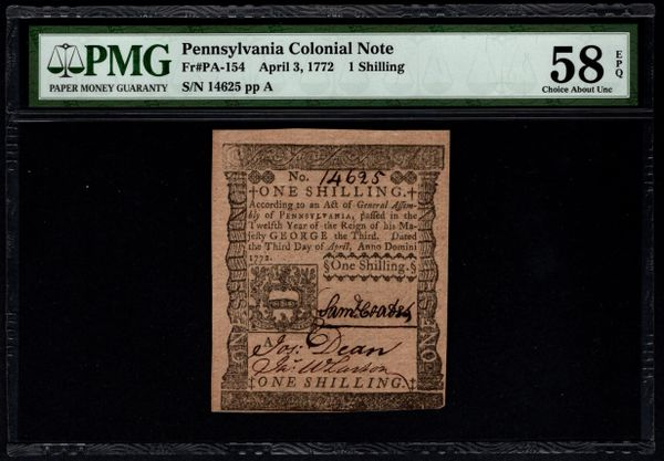 1772 Pennsylvania Colonial Note PMG 58 EPQ PA-154 1s One Shilling Item #5013923-020