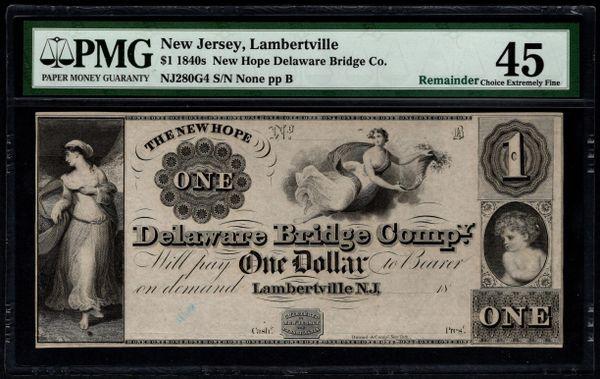 1840's $1 New Hope Delaware Bridge Co. Lambertville New Jersey PMG 45 Item #5012963-021