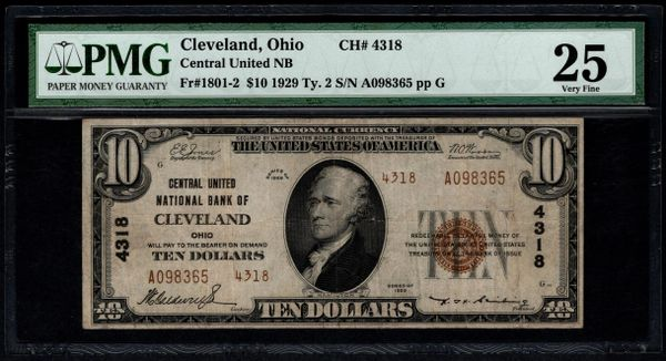 1929 $10 Central United National Bank of Cleveland Ohio PMG 25 Fr.1801-2 Charter CH#4318 Item #8050587-053