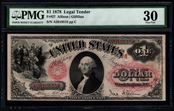 1878 $1 Legal Tender PMG 30 Fr.27 United States Note Item #1819446-024