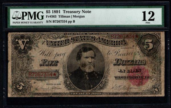 1891 $5 Treasury Note PMG 12 Fr.363 Item #5004914-021