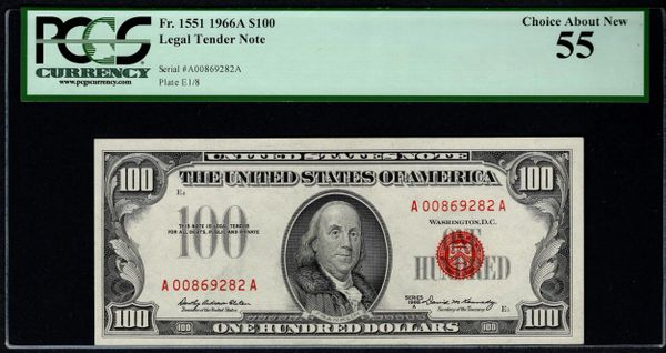 1966A $100 Legal Tender PCGS 55 Fr.1551 United States Note Item #80777122