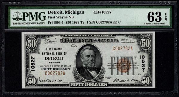 1929 $50 First Wayne National Bank of Detroit Michigan PMG 63 EPQ Fr.1803-1 Charter CH#10527 Item #5012128-010