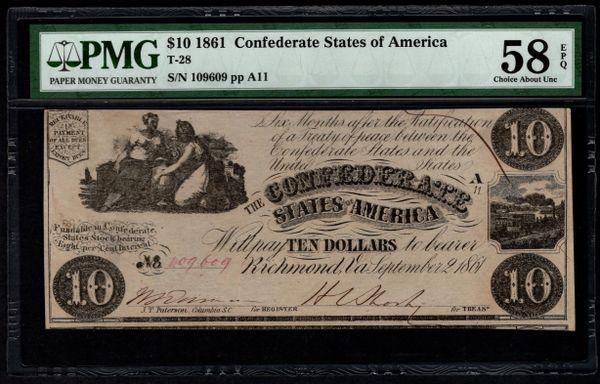 1861 $10 T-28 Confederate Currency PMG 58 EPQ Civil War Note Item #5013377-008