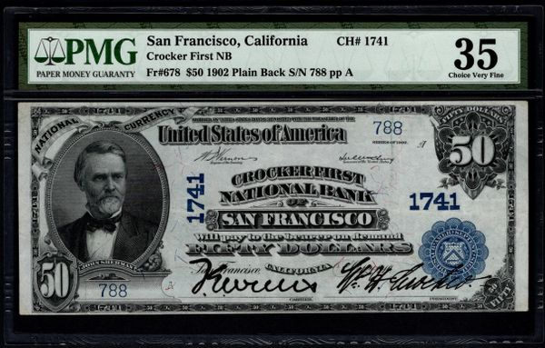 1902 $50 Crocker First National Bank of San Francisco California CA PMG 35 Fr.678 Charter CH#1741 Item #5014601-010