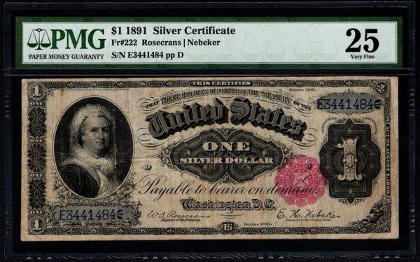 1891 $1 Silver Certificate Martha Note PMG 25 Fr.222 Item #5014670-003