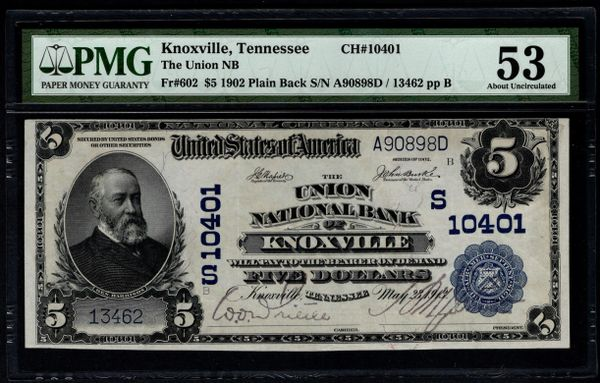 1902 $5 The Union National Bank of Knoxville Tennessee PMG 53 Fr.602 Charter CH#10401 Item #2510177-008
