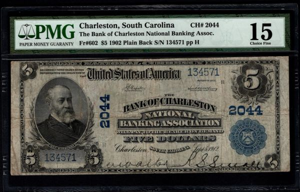 1902 $5 The Bank of Charleston South Carolina PMG 15 Fr.602 Charter CH#2044 Item #1886698-093