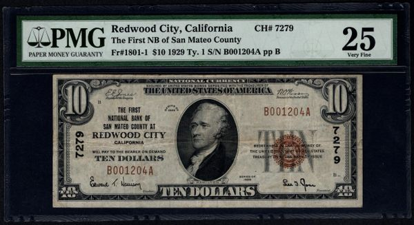 1929 $10 First NB of San Mateo County at Redwood City California PMG 25 Fr.1801-1 Charter CH#7279 Item #8003974-001