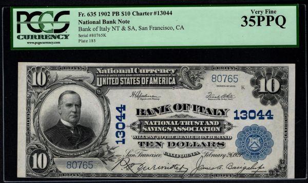1902 $10 Bank of Italy NT & SA San Francisco California PCGS 35 PPQ Fr.635 Charter CH#13044 Item #80630109